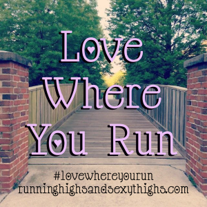 love wherey you run